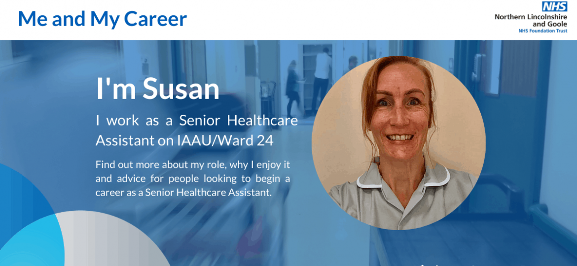 Me and My Career - Susan Wressell, Senior Healthcare Assistant